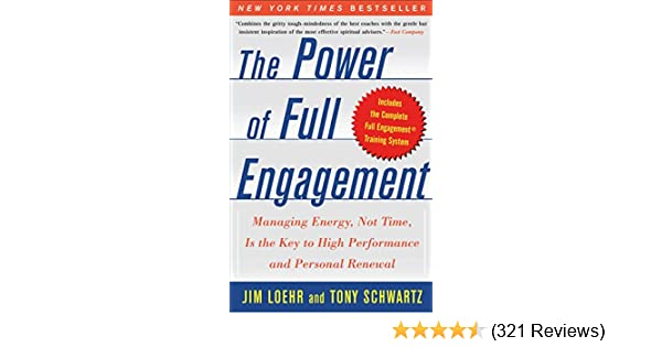 Amazon the power of full engagement managing energy not amazon the power of full engagement managing energy not time is the key to high performance and personal renewal ebook jim loehr tony schwartz fandeluxe Choice Image