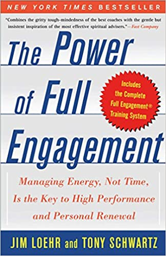 Amazon the power of full engagement managing energy not time amazon the power of full engagement managing energy not time is the key to high performance and personal renewal ebook jim loehr tony schwartz fandeluxe Choice Image