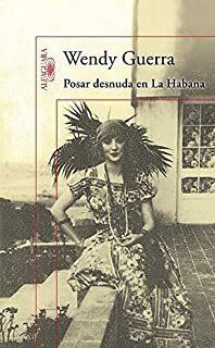 Posar desnuda en La Habana (Spanish Edition)