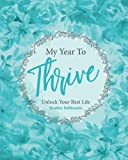 img - for My Year To Thrive book / textbook / text book