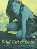 img - for Wild Girl and Gran book / textbook / text book