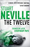 Front cover for the book The Twelve by Stuart Neville