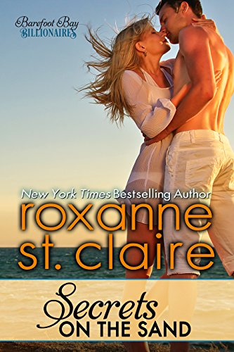 Secrets on the Sand (Barefoot Bay Billionaires Book 1) by [St. Claire, Roxanne]