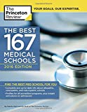 The Best 167 Medical Schools, 2016 Edition (Graduate School Admissions Guides)