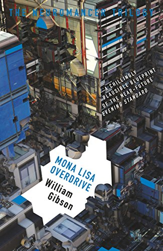 Author Mona Gibson >> Amazon Com Mona Lisa Overdrive The Neuromancer Trilogy Ebook