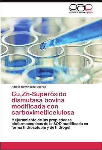 Cu, Zn-Superóxido dismutasa bovina modificada con ...