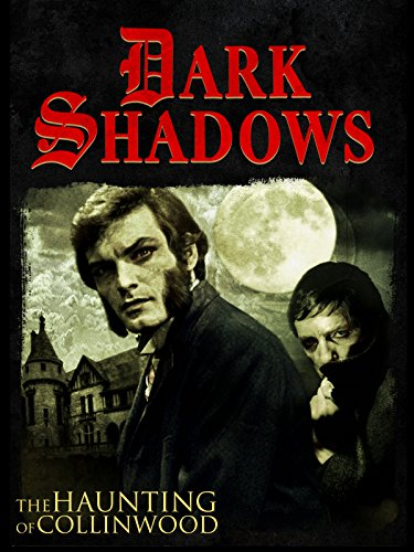 Black-hearted Shadows: The Haunting of Collinwood