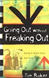 Going Out Without Freaking Out, Tim Baker, 0825423953