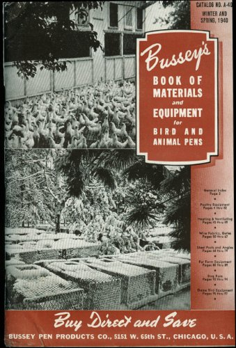 Bussey's Materials & Equipment for Bird & Animal Pens catalog 1940 poultry from The Jumping Frog