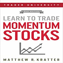 Learn to Trade Momentum Stocks Audiobook by Matthew R. Kratter Narrated by Mike Norgaard