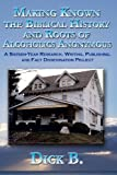 Making Known the Biblical History and Roots of Alcoholics Anonymous, Dick B., 1885803974