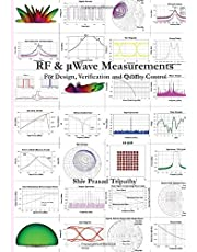 RF & μWave Measurements: For Design, Verification and Quality Control