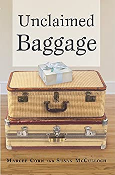 Unclaimed Baggage by [Corn, Marcee]