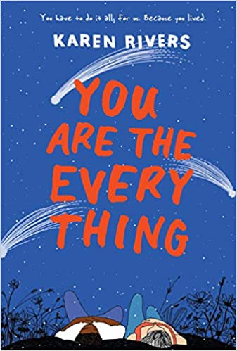 Image result for You Are the Everything by Karen Rivers