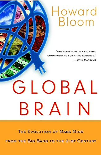 Download Global Brain: The Evolution of Mass Mind from the Big Bang to the 21st Century pdf