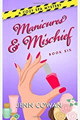 Manicures & Mischief (A Cozy Spa Mystery) Paperback