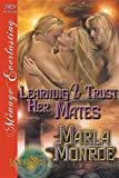 Learning to Trust Her Mates [Lost in Space 2] (Siren Publishing Menage Everlasting)