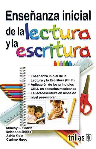 Ensenanza inicial de la lectura y la escritura/ Inicial Teaching of Reading and Writing (Spanish Edition)