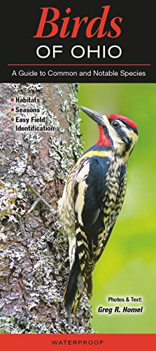 Birds of Ohio: A Guide to Common and Notable ()