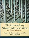 img - for The Economics of Women, Men, and Work: 4th (fourth) edition book / textbook / text book