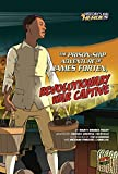 The Prison-ship Adventure of James Forten, Revolutionary War Captive (History's Kid Heroes)