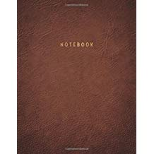 Notebook: Vintage Brown Textured Leather Style Softcover Executive Notebook with Gold Lettering | 150 College-ruled Pages | 8.5 x 11 - A4 Size Journal