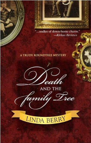 Death and the Family Tree (A Trudy Roundtree Mystery)