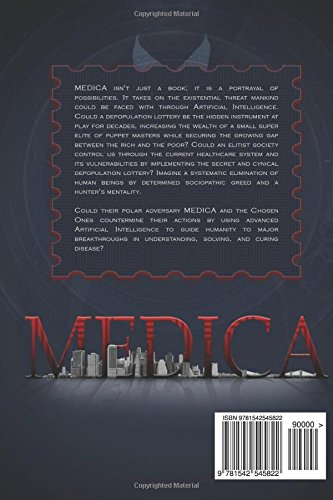 Medica: An American crime story in the advent of A.I. (Volume 1)