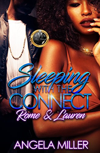 Sleeping With The Connect: Rome & Lauren