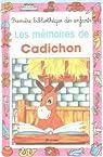Les mémoires de Cadichon par Millour