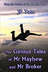 The Curious Tales of Mr Mayhew and Mr Broker Paperback