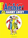 Archie: the Best of Harry Lucey Volume 1, Various, 1600109934