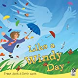 Like a Windy Day, Frank Asch and Devin Asch, 0152064036