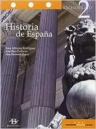 Historia de España 2º Bach. Libro de texto - 9788499952000: Amazon.es: Alfeirán Rodríguez, Xosé, Brea Pedreira, Ana, Romero Masiá, Ana: Libros