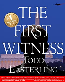 THE FIRST WITNESS (best sellers in Suspense Thrillers and Mysteries -  CIA/spy novels - Conspiracy fiction)