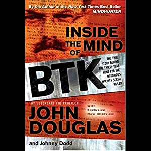 Inside the Mind of BTK Audiobook