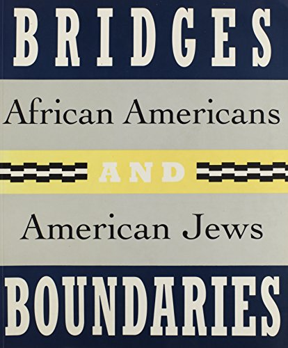 Search : Bridges and Boundaries: African Americans and American Jews