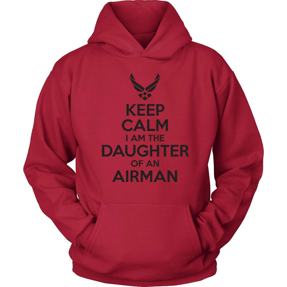 RED Keep Calm I am The Daughter of an Airman USAF Daughter Sweatshirt Air Force Daughter Shirt USAF Daughter Hoodie