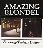Evensong / Fantasia Lindum by AMAZING BLONDEL (2004-08-10)