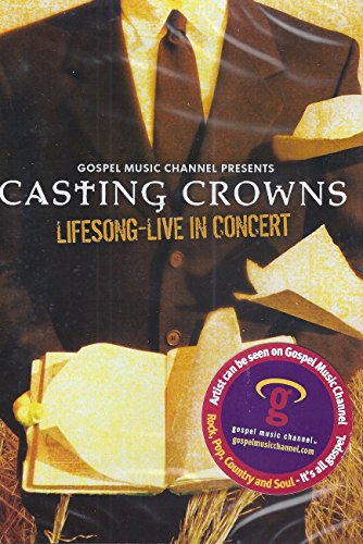Casting Crowns, Lifesong Live in Concert DVD