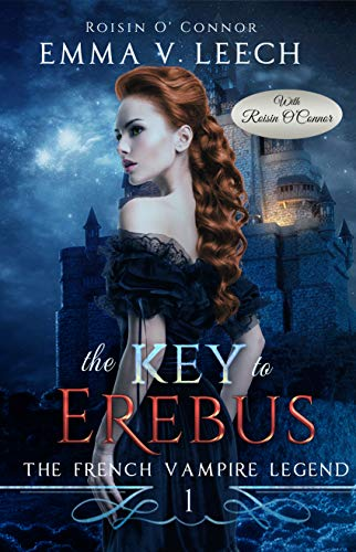 The Key to Erebus (The French Vampire Legend Book ()