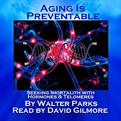 Aging is Preventable