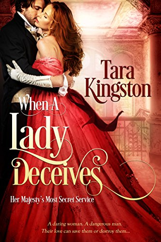 When a Lady Deceives (Her Majesty's Most Secret Service Book -