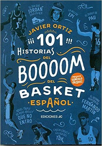 101 historias del boom del basket español Baloncesto para ...