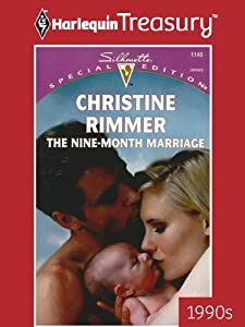 The Nine-Month Marriage (Bravo Family Series Book 1)
