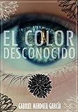 El color desconocido (Spanish Edition)
