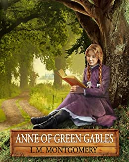 Anne of Green Gables Stories: 12 Books, 142 Short Stories, Anne of Green Gables, Anne of Avonlea, Anne of the Island, Anne's House of Dreams, Rainbow Valley, Rilla of Ingleside, Chronicles and More by [Montgomery, Lucy Maud, Reads, Timeless]