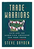 The Trade Warriors, Steve Dryden, 0195067525