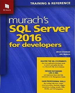 murach s sql server 2016 for developers joel murach bryan syverson rh amazon com Mike Murach & Associates Murach Logo