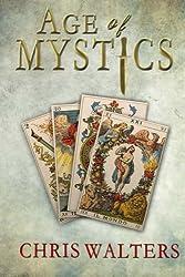 Age of Mystics (Saga of Mystics) (Volume 1)